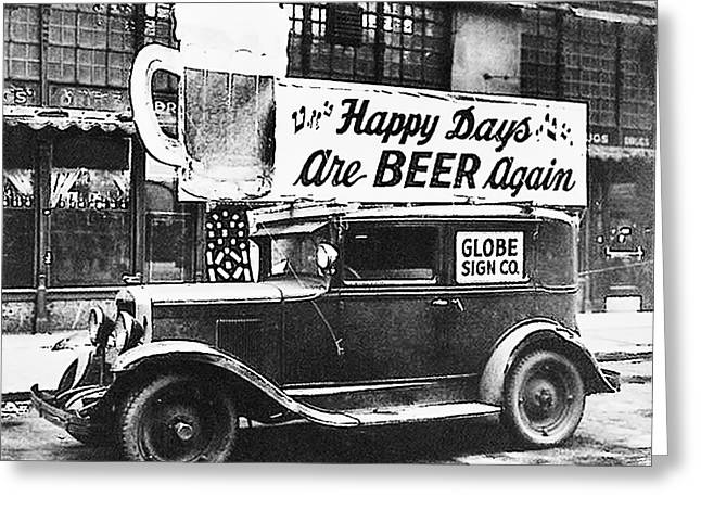 Happy Days Are Beer Again Greeting Card