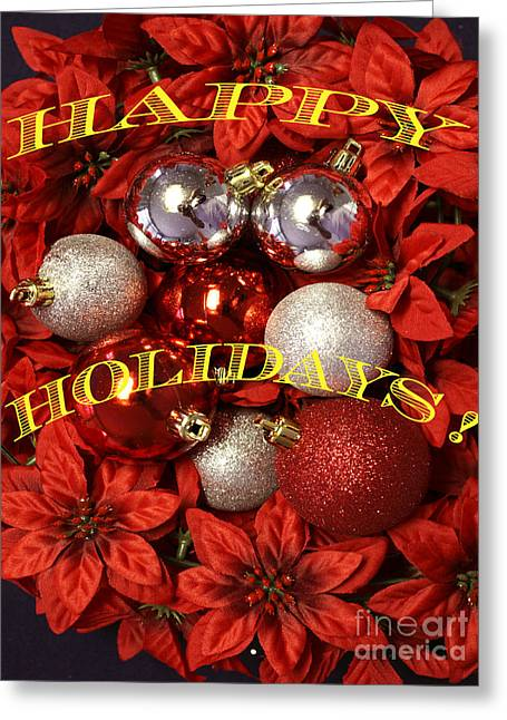 Greeting Card featuring the photograph Happy Holidays by Gary Brandes