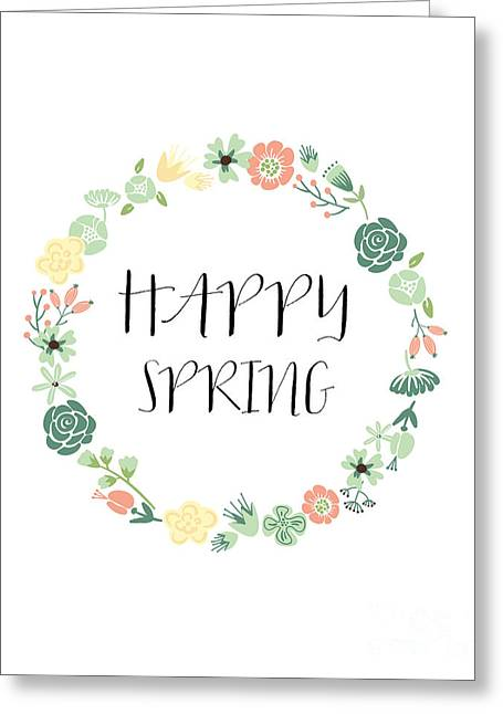 Happy Spring  Greeting Card by Natalie Skywalker