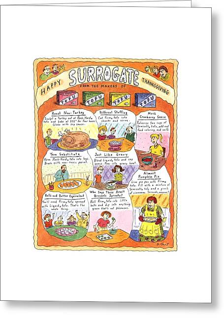 Happy Surrogate Thanksgiving Greeting Card by Roz Chast
