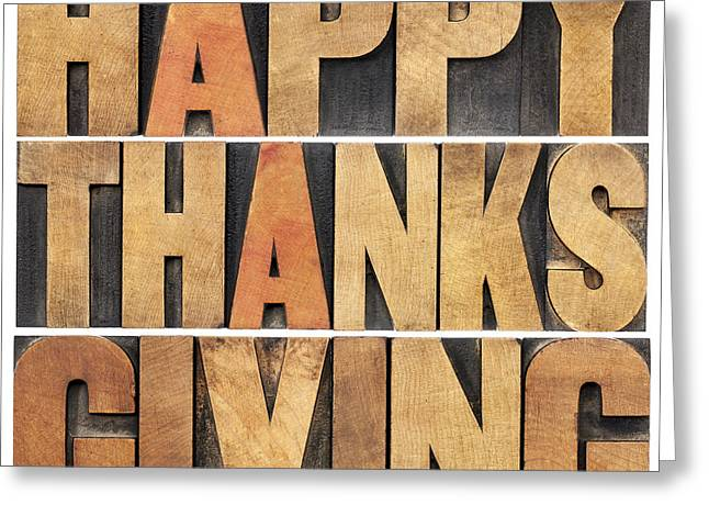 Greeting Card featuring the photograph Happy Thanksgiving by Marek Uliasz