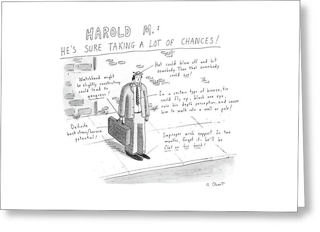 Harold M.:  He's Sure Taking A Lot Of Chances! Greeting Card