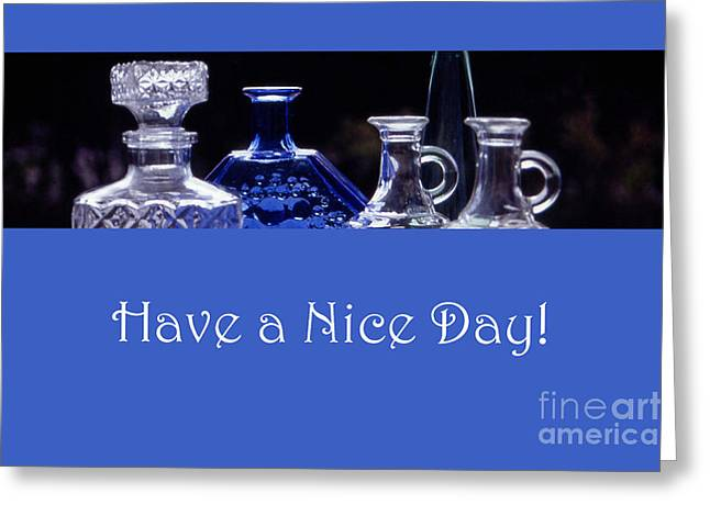 Have A Nice Day Greeting Card by Randi Grace Nilsberg