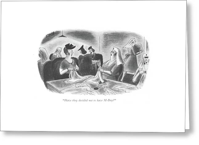 Have They Decided Not To Have M-day? Greeting Card by Richard Taylor