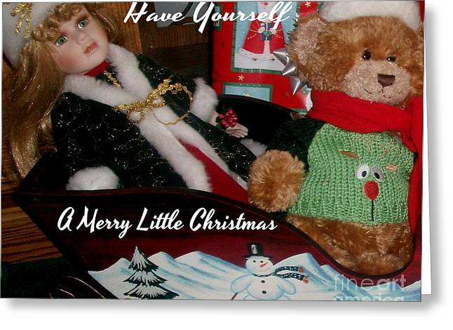 Have Yourself A Merry Little Christmas Greeting Card by Gail Matthews