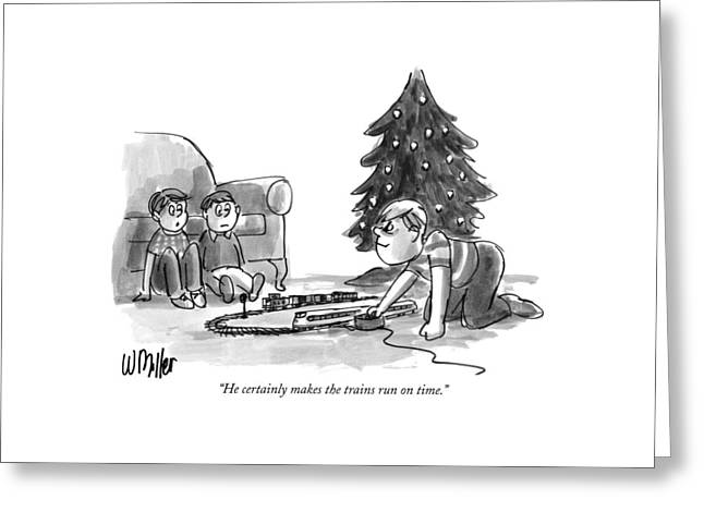 He Certainly Makes The Trains Run On Time Greeting Card by Warren Miller