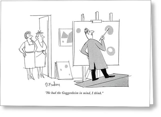 He Had The Guggenheim In Mind Greeting Card