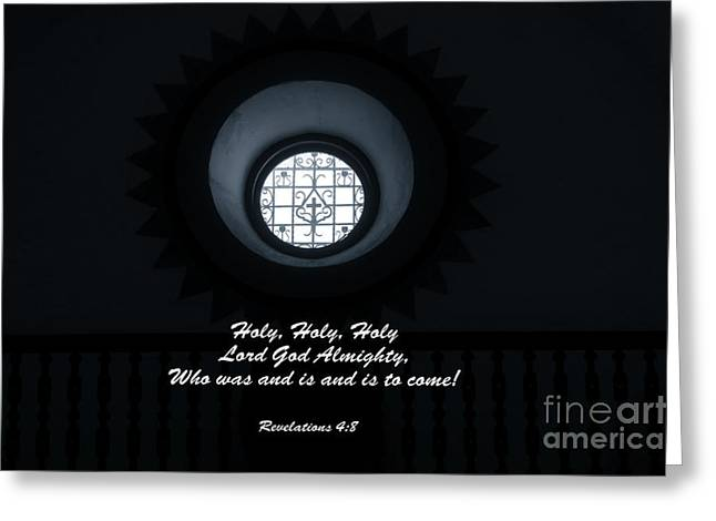 He Is Coming - Revelation 4  8 Greeting Card by Ella Kaye Dickey