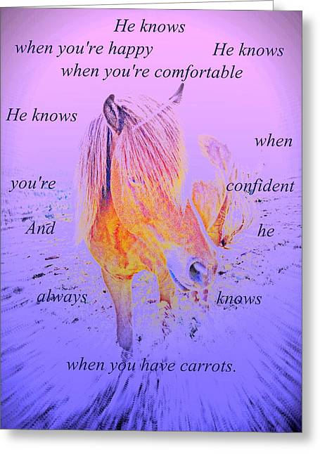 He Knows When You Have Carrots  Greeting Card by Hilde Widerberg