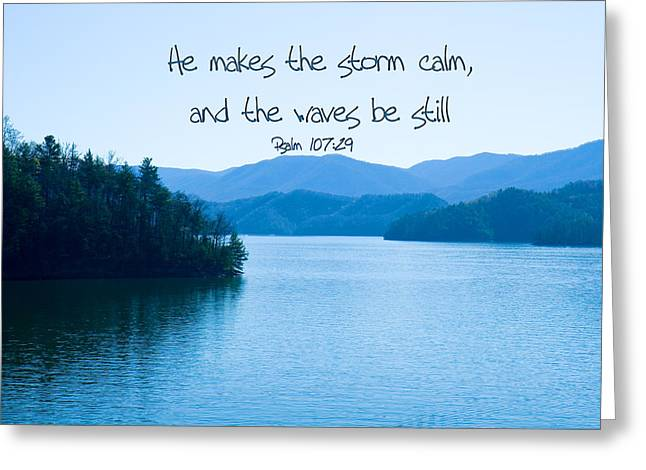 He Makes The Storm Calm Greeting Card by Denise Beverly
