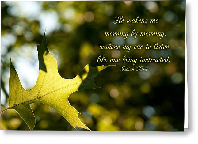 He Wakens Me Morning By Morning Greeting Card