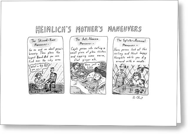 Heimlich's Mother's Maneuvers Greeting Card by Roz Chast