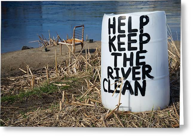 Help Keep The River Clean Greeting Card by Mary Lee Dereske