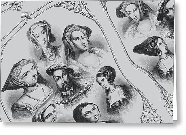Henry V I I I And Wives Greeting Card by Daniel Hagerman