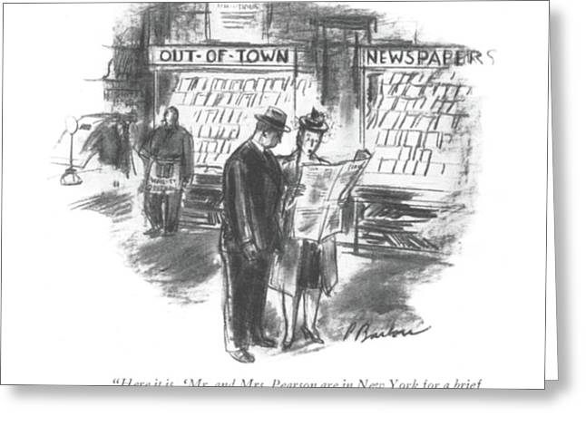 Here It Is. 'mr. And Mrs. Pearson Are In New York Greeting Card