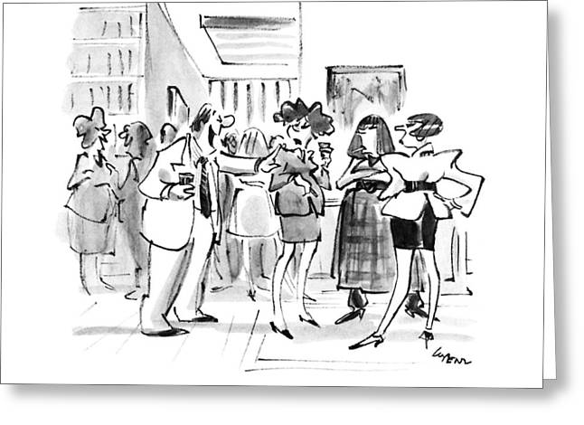 Hey!  Love The Way Women Are Beginning To Laugh Greeting Card by Lee Lorenz