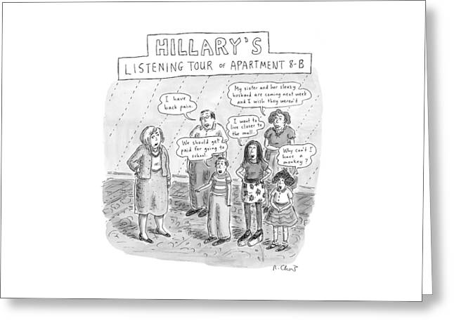 'hillary's Listening Tour Of Apartment 8-b' Greeting Card
