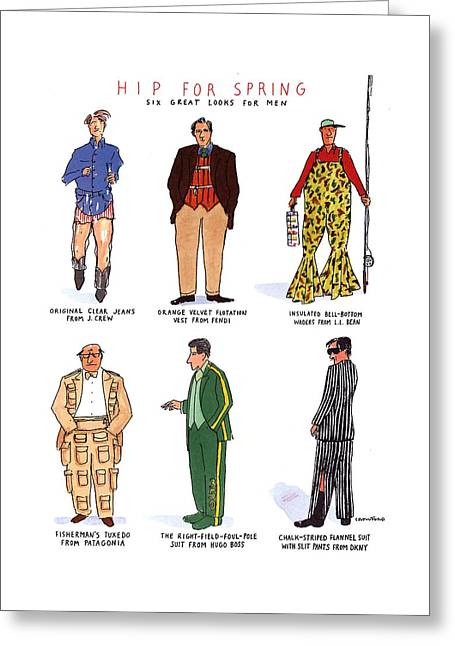 Hip For Spring Six Great Looks For Men Greeting Card