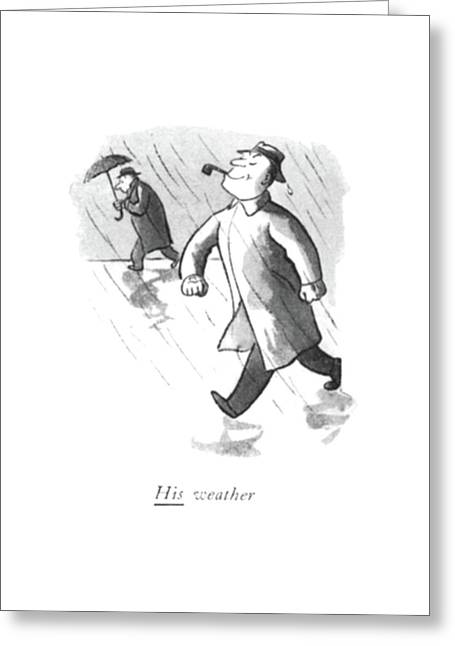 His Weather Greeting Card