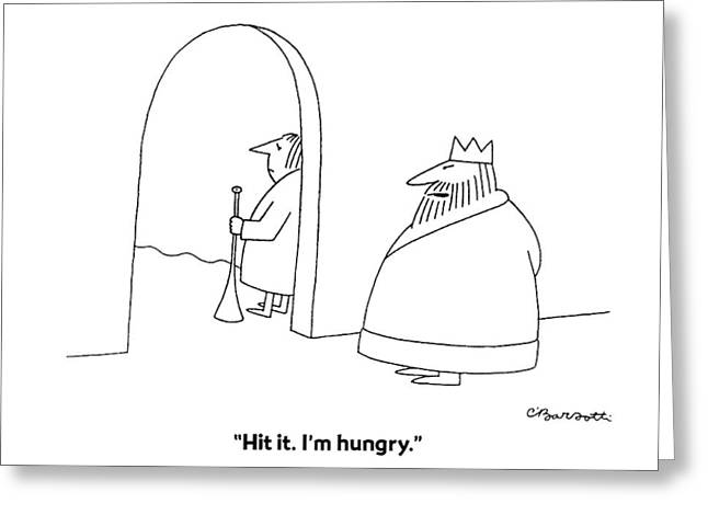 Hit It. I'm Hungry Greeting Card by Charles Barsotti