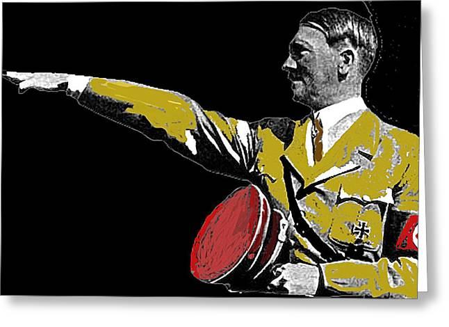 Hitler Saluting #1 Circa 1933-2012  Greeting Card by David Lee Guss