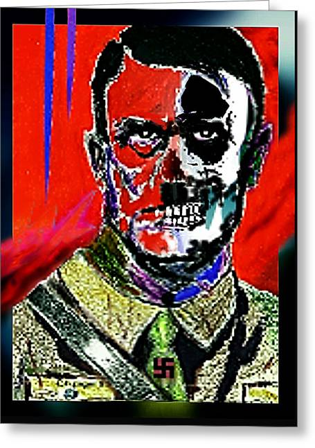 Hitler  - The  Face  Of  Evil Greeting Card by Hartmut Jager