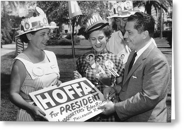 Hoffa For Teamster President Greeting Card by Underwood Archives