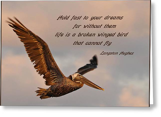 Hold Fast To Your Dreams Greeting Card by Geraldine Alexander