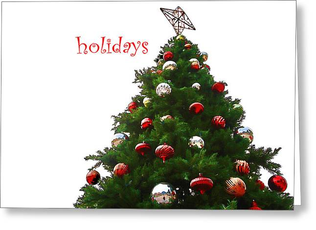 Holidays Greeting Card by Audreen Gieger-Hawkins