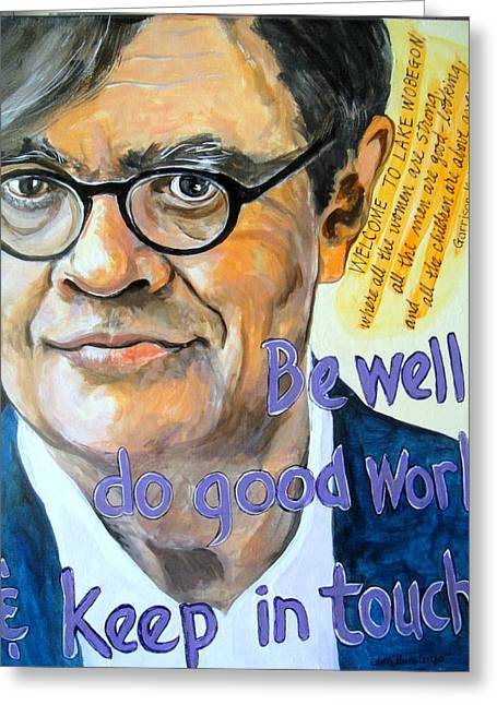 Homage To Garrison Keillor Greeting Card