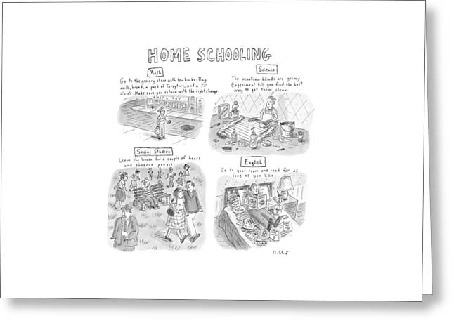 'home Schooling' Greeting Card by Roz Chast