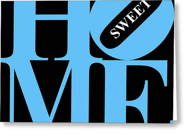 Home Sweet Home 20130713 Blue Black White Greeting Card