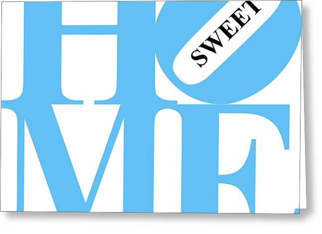 Home Sweet Home 20130713 Blue White Black Greeting Card