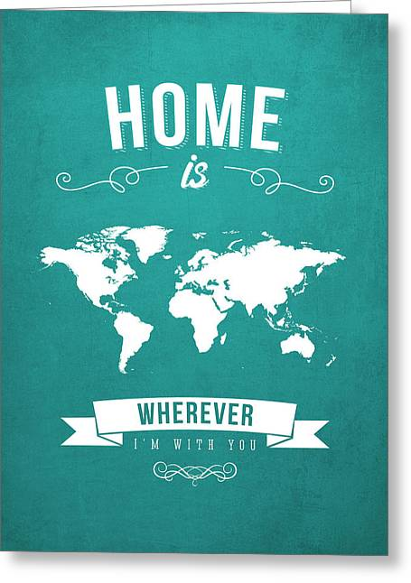Home - Turquoise Greeting Card by Aged Pixel