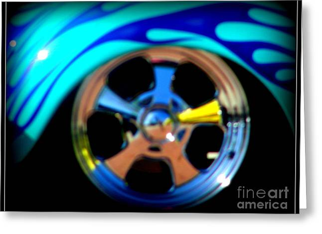 Greeting Card featuring the photograph Hot Hot Wheels  by Bobbee Rickard