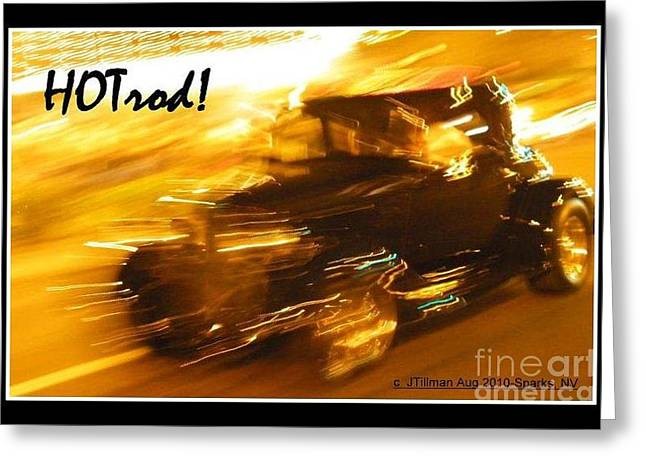 Greeting Card featuring the photograph Hot Rod by Jim Tillman