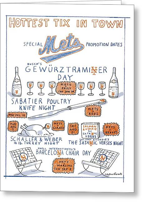 Hottest Tix In Town Special Mets Promotion Dates Greeting Card by Michael Crawfor