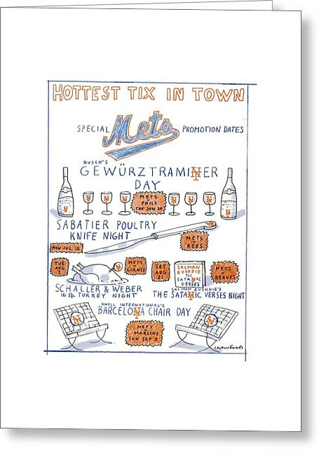 Hottest Tix In Town Special Mets Promotion Dates Greeting Card by Michael Crawford