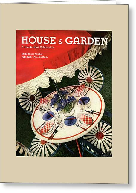 House And Garden Cover Featuring An Outdoor Table Greeting Card by Anton Bruehl