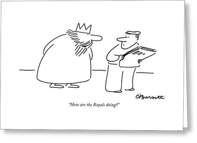 How Are The Royals Doing? Greeting Card