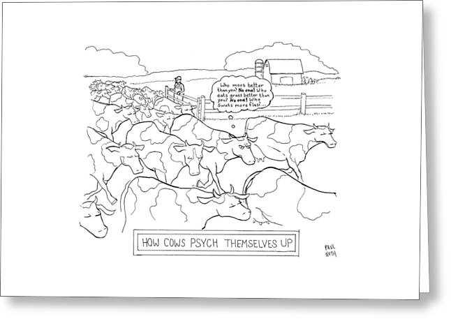 How Cows Psyche Themselves Up: A Cow Thinks Who Greeting Card by Paul Noth