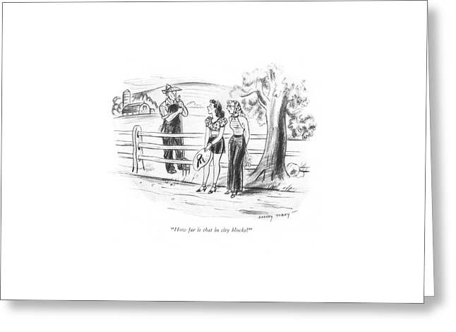 How Far Is That In City Blocks? Greeting Card by Barney Tobey