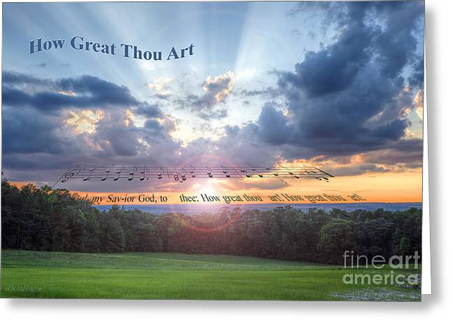 How Great Thou Art Sunset Greeting Card by D Wallace
