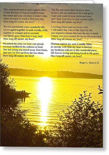 Greeting Card featuring the photograph How Long Till Sunset by Tikvah's Hope