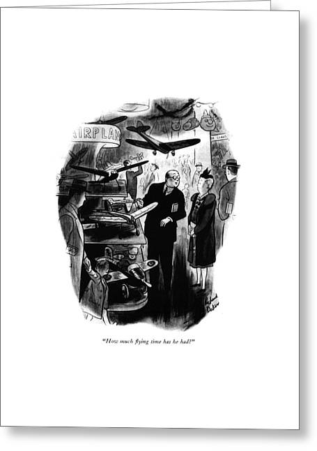 How Much ?ying Time Has He Had? Greeting Card by Richard Decker