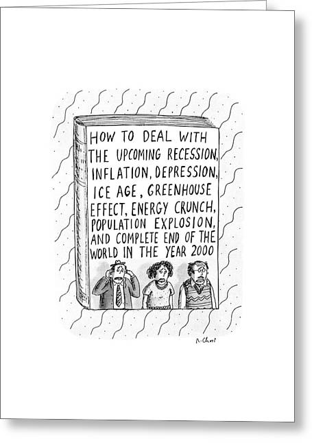 How To Deal With The Upcoming Recession Greeting Card by Roz Chast