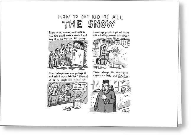 How To Get Rid Of All The Snow Greeting Card