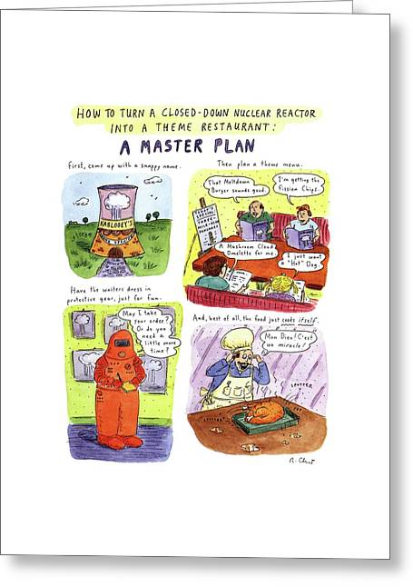 How To Turn A Closed-down Nuclear Reactor Greeting Card by Roz Chast