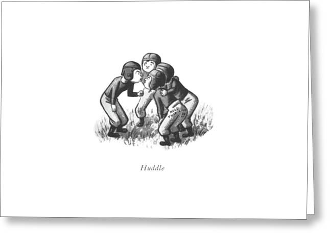 Huddle Greeting Card by William Steig