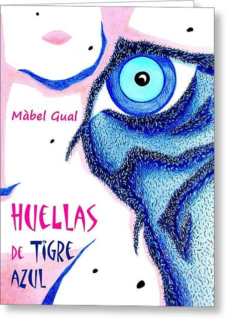 Huellas De Tigre Azul - Libro De Poemas Eroticos - Mabel Gual Greeting Card by Arte Venezia